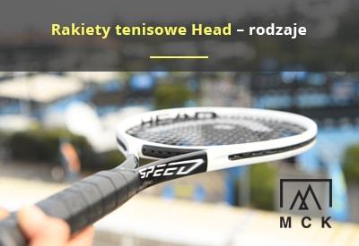 Rodzaje rakiet tenisowych HEAD
