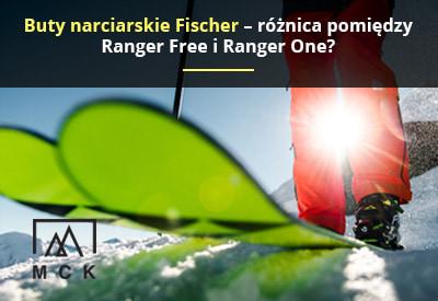 Buty narciarskie Fischer – różnica pomiędzy Ranger Free i Ranger One